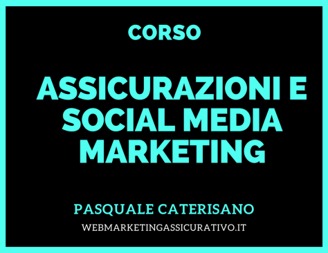 Corso assicurazioni e social media marketing pasquale caterisano