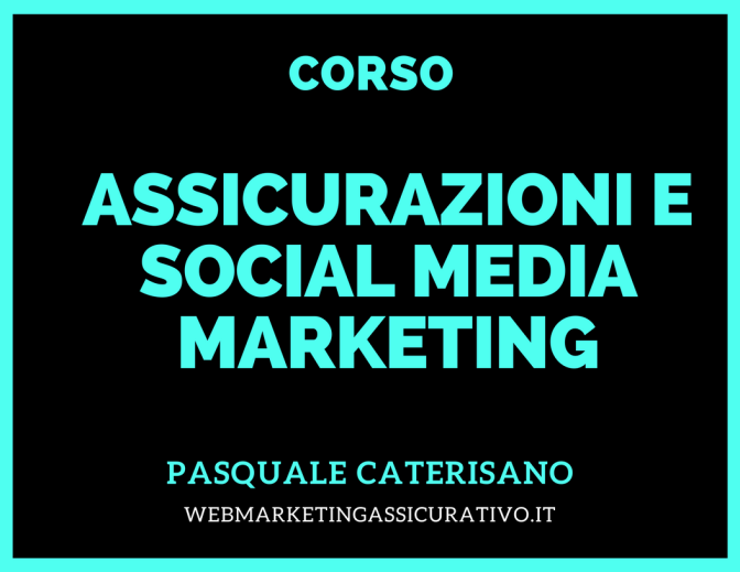 WEBINAR VIDEO CORSO WEB MARKETING ASSICURATIVO