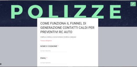 """Funnel assicurativo per lead generation polizze rc auto in assicurazioni. """"Case History""""difunnel reale, posto in essere per generare contatti caldi per successivo inoltro di email workflow."""